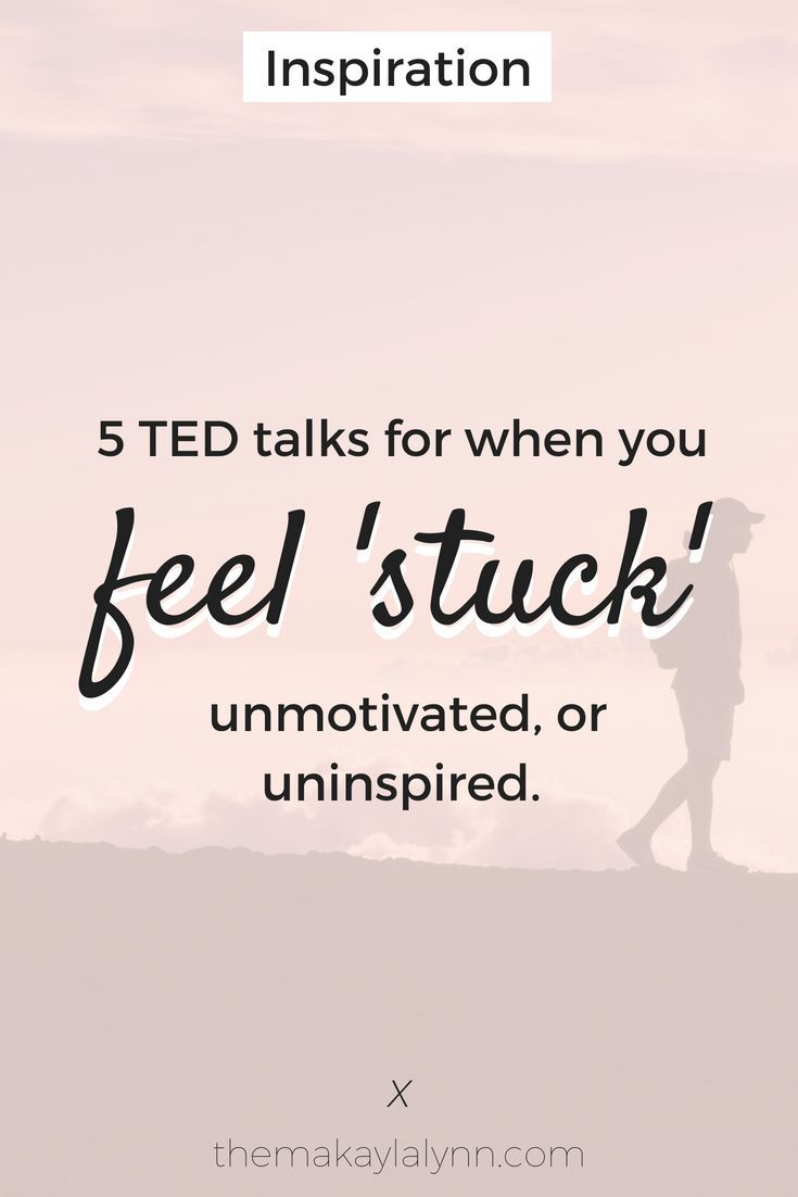 5 Inspiring Ted Talks For When You Feel Stuck With Images