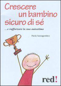 Prezzi e Sconti: #(nuovo o usato) crescere un bambino sicuro di Used and new  ad Euro 6.96 in #Red edizioni #Libri