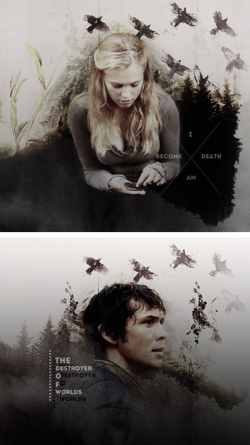 """""""I am become death... Destroyer of worlds."""" Clarke and Bellamy - The 100"""
