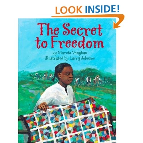 15 best quilting books for children images on pinterest baby books the secret to freedom by marcia vaughan illustrations by larry johnson 2005 fandeluxe Image collections