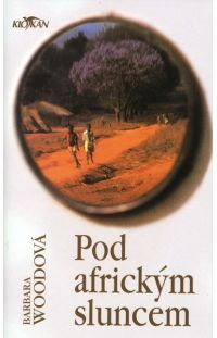 Pod africkým sluncem - Barbara Wood #alpress #barbarawod #knihy #afrika #román