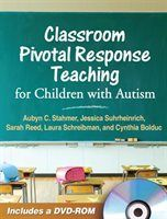 Classroom Pivotal Response Teaching for Children with Autism