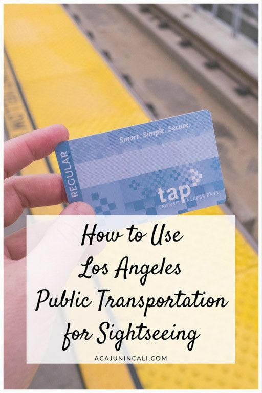 How to Use the Public Transportation for Sightseeing in Los Angeles