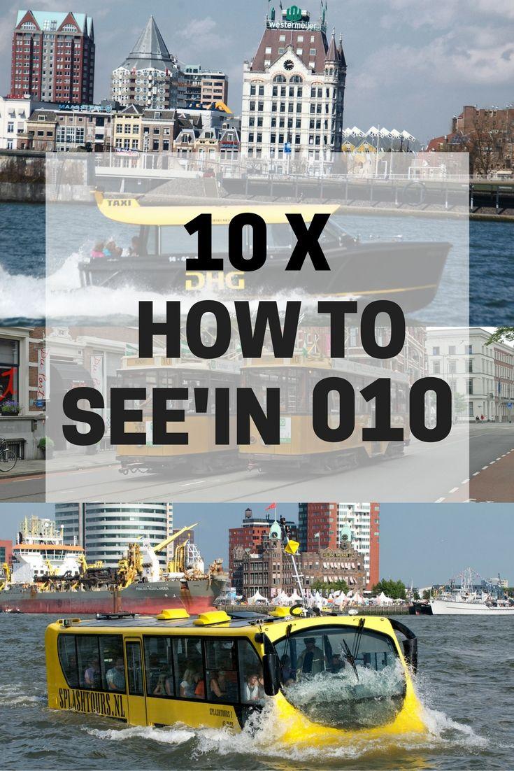 10X HOW TO SEE'IN 010 Je kunt Rotterdam op verschillende manieren bezichtigen, waar kies jij voor? Lees meer op http://seenin010.nl/blog/10x-how-to-seein-010/ #Rotterdam #Touristinfo #Tourist #Toeristisch #seenin010 #Rotterdamcity #Spido #Splashtours #Watertaxi