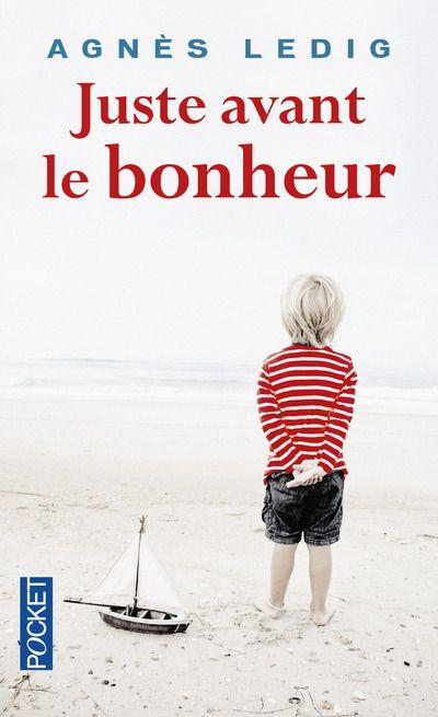 MAM Juste avant le bonheur / Agnès Ledig 6,80€