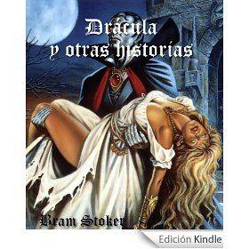 Bram Stoker: Dracula y obras selectas