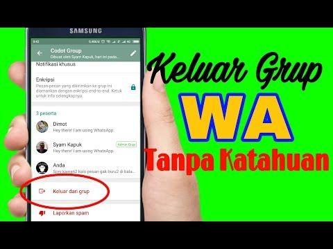 Cara Keluar Dari Grup Whatsapp Tanpa Ketahuan Anggota Lain Youtube Tahu Aplikasi Pesan