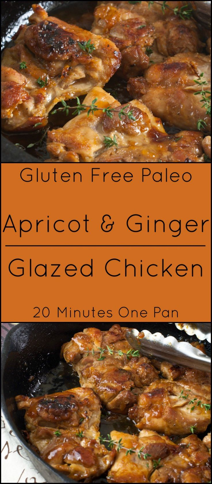 This Apricot & Ginger Glazed Chicken is ready in under 30 minutes, gluten free and Paleo and cooks in one pan!