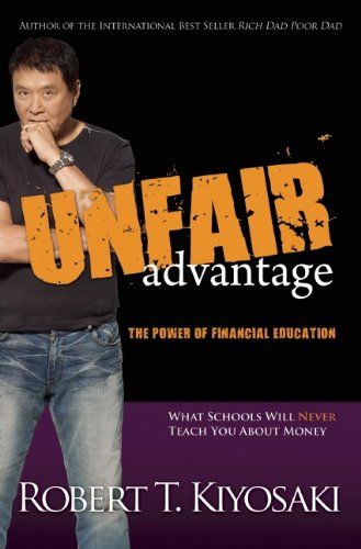 86 best my library images on pinterest books to read bookstores bestseller books online unfair advantage the power of financial education robert t kiyosaki http fandeluxe Choice Image
