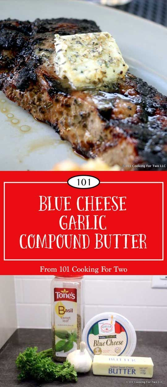 Blue Cheese and Garlic Compound Butter from 101 Cooking for Two |Make that steak pop with this wonderful blue cheese and garlic compound butter. Add layers of butter, garlic, and blue cheese to make the meal extra special. via @drdan101cft (Steak Butter)
