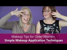 Makeup Tips for Older Women: 6 Simple Techniques You Can Use Today (Video)