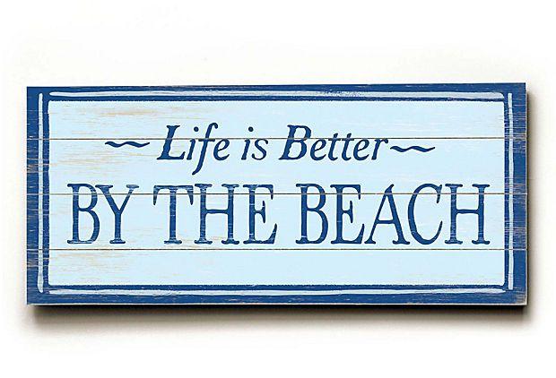 beachWall Art, Wall Decor, Favorite Places, Beachy, Beach Signs, Better, At The Beach, Beach Life, King Lane