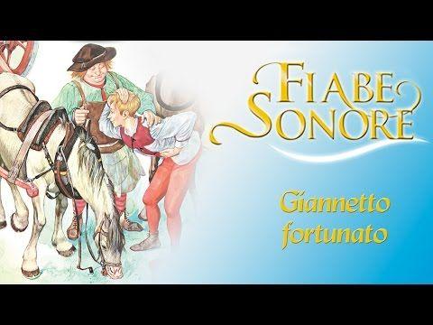 Giannetto fortunato – Fiabe Sonore - YouTube