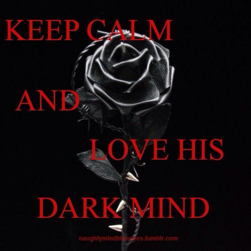 Keep calm and love his darn mind