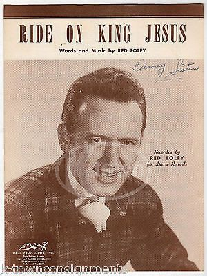 RIDE ON KING JESUS RED FOLEY COUNTRY SONG VINTAGE DECCA RECORDS SHEET MUSIC 1948