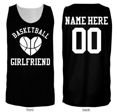 Basketball Girlfriend Mesh B-Ball jersey you can personalize. Great for showing your march madness in!