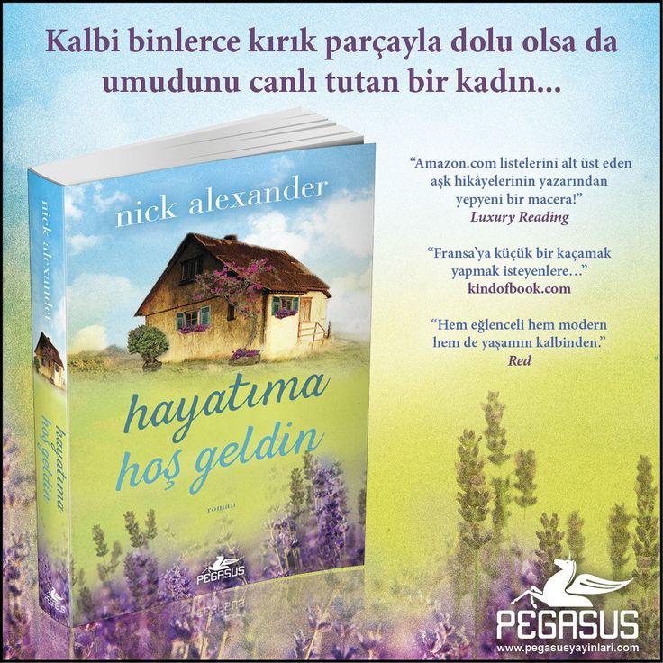 #YENİKİTAP  HAYATIMA HOŞGELDİN - NİCK ALEXANDER  Kalbi binlerce kırık parçayla dolu olsa da umudunu canlı tutan bir kadın...   Özgün Adı: The French House Çeviri: Seçil Sönmez Tür: Roman Sayfa: 416 Satış Tarihi: 01 Şubat Kitabı incelemek ve satın almak için: