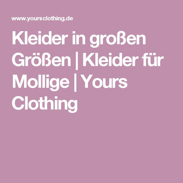 kleider in gro en gr en kleider f r mollige yours clothing. Black Bedroom Furniture Sets. Home Design Ideas
