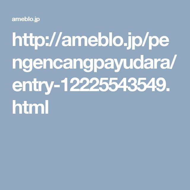 http://ameblo.jp/pengencangpayudara/entry-12225543549.html