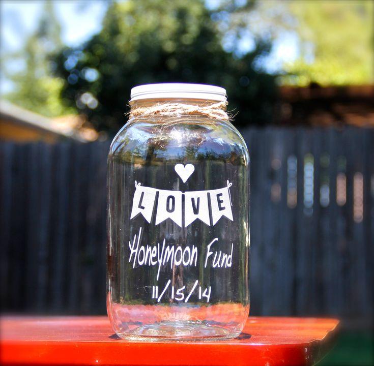 Half Gallon Mason Jar, Honeymoon Fund Jar, Custom Mason Jars by EtchedExpressions on Etsy