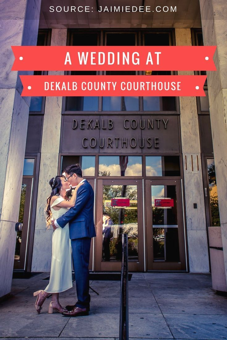 Dekalb County Courthouse Weddings Atlanta Wedding Photographers Courthouse Wedding Atlanta Wedding Photographer Georgia Wedding Venues