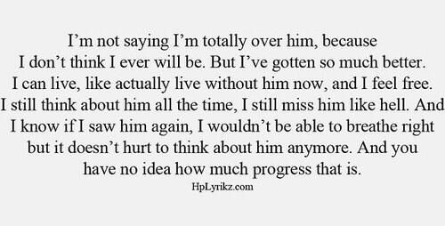 Over him quotes. He broke me. I love him. I have to let him go.