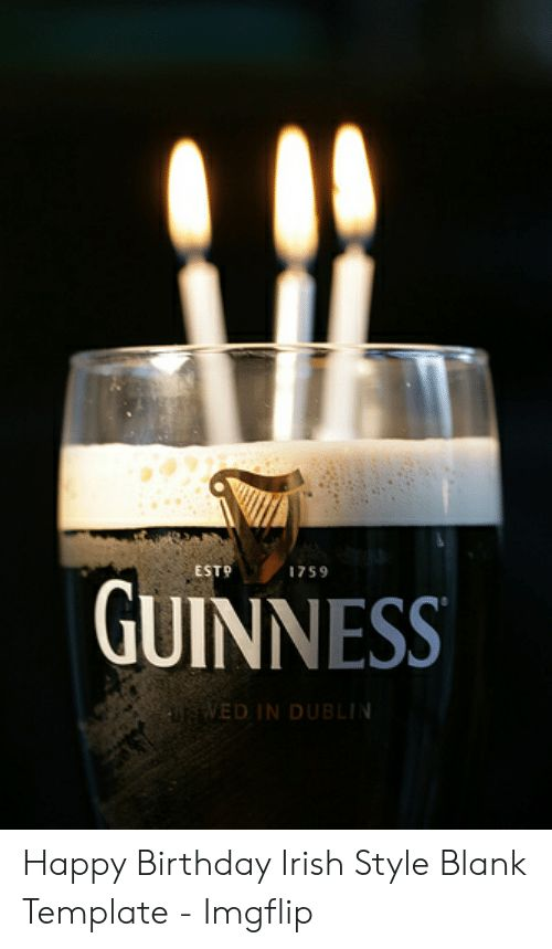 ESTO 1759 GUINNESS UAVED IN DUBLIN Happy Birthday Irish ...