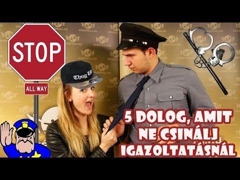 5 dolog, amit ne csinálj igazoltatásnál [KÖZÉPSULI TV] - YouTube