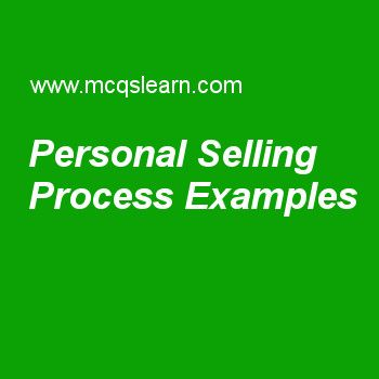 Personal Selling Process Examples