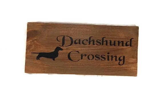 Dachshund Crossing Sign Dachshund Gift Weiner Dog Gifts