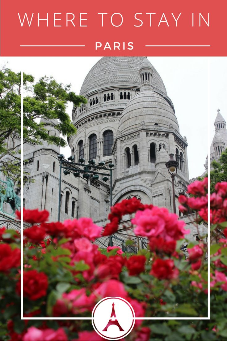 Where to stay in Paris, Paris Hotel recommendations and tips for your trip to Paris