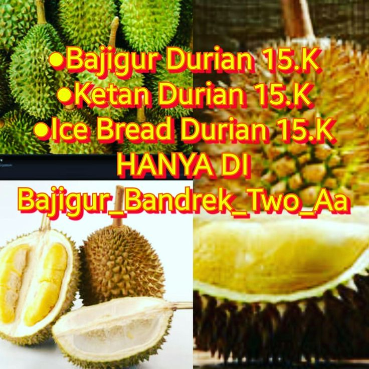 Menu Durian at Bajigur_Bandrek_Two_Aa