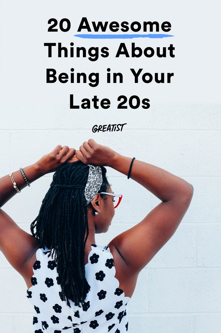 If you can't relate to No. 14, you're still in your mid-20s. #greatist http://greatist.com/live/awesome-parts-of-being-in-your-late-20s