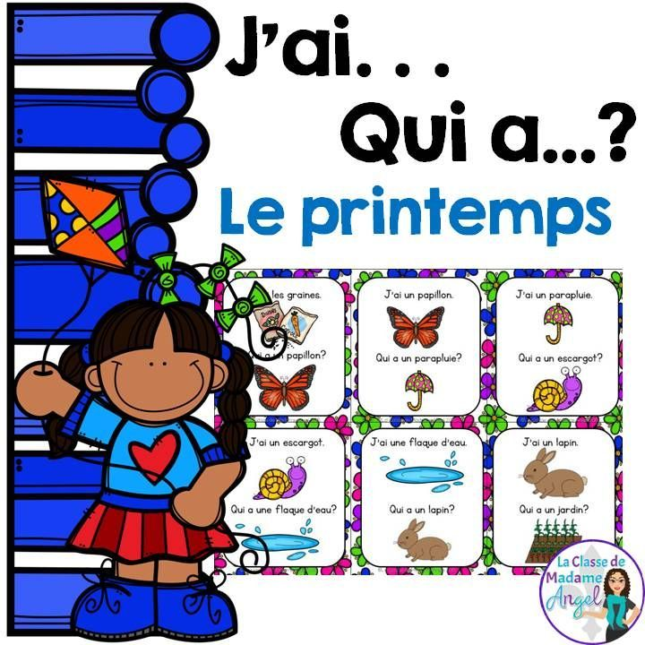 Fun game to practice Spring vocabulary in French! Le jeu de printemps - J'ai . . . Qui a . . .