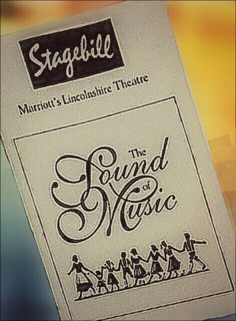 "Marriott / Lincolnshire Theatre production of ""The Sound of Music"" ... Regional Production ...  November 4, 1992 - January 24, 1993 ... Libretto by Howard Lindsay and Russel Crouse ... Music by Richard Rodgers ... Lyrics by Oscar Hammerstein"