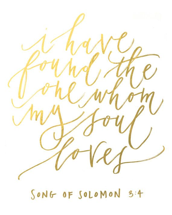 "Gold Foil -  ""i have found the one whom my soul loves"" on Etsy, $20.00"