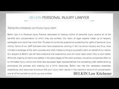 Belkin Personal Injury Lawyer 107 Victoria Street S Kitchener, ON N2G 2B4 (519) 804-2429  https://www.belkinlaw.ca/kitchener-personal-injury-lawyer.html