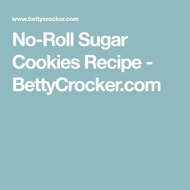 No-Roll Sugar Cookies Recipe - BettyCrocker.com