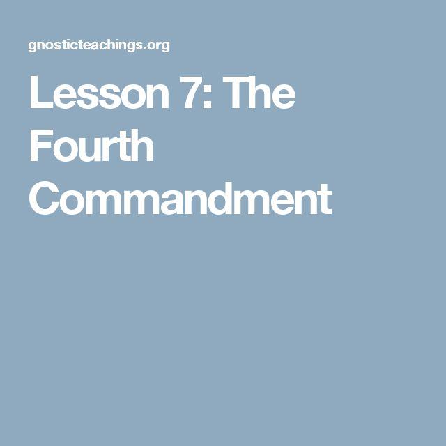 Lesson 7: The Fourth Commandment