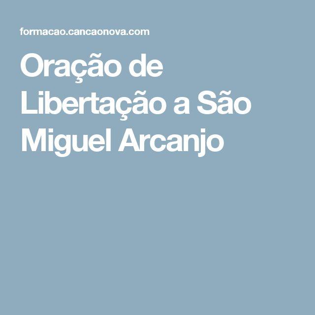 Oração de Libertação a São Miguel Arcanjo