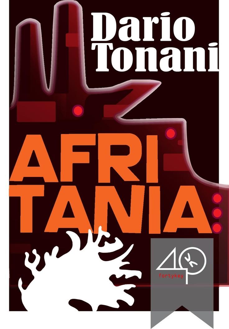 """#ebookcover """"Afritania"""" di Dario Tonani edito da 40K"""
