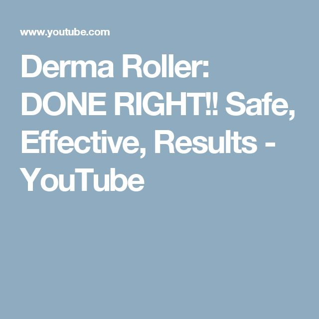 Derma Roller: DONE RIGHT!! Safe, Effective, Results - YouTube