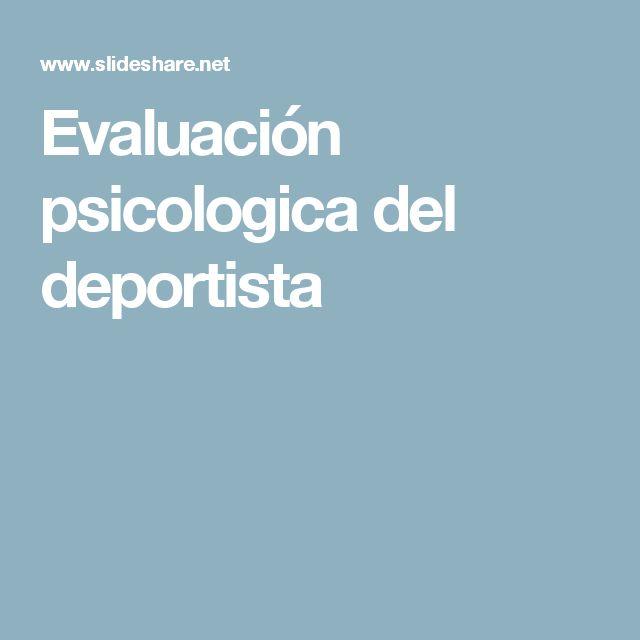 Evaluación psicologica del deportista