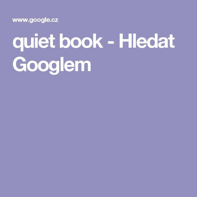 quiet book - Hledat Googlem