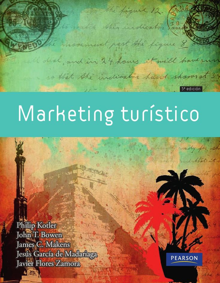 1- Marketing Turístico - Kotler P.; Bowen J. y otros. 5ª Edición. España. 2011.-  PARTE I: COMPRENSIÓN DEL PROCESO DE MARKETING TURÍSTICO  Capitulo 1: Introducción: marketing turístico.- Capitulo 2: Características de los servicios de marketing turístico.- Capitulo 3: El papel del marketing en la planificación estratégica.-