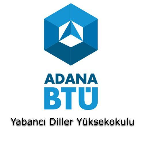 Adana Bilim ve Teknoloji Üniversitesi - Yabancı Diller Yüksekokulu  | Öğrenci Yurdu Arama Platformu