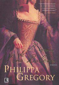 Livro A Irmã de Ana Bolena - Philippa Gregory