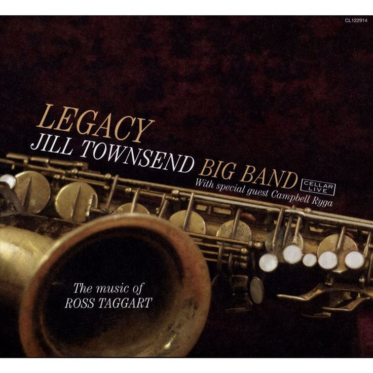 Jill Townsend Big Band - Legacy: The Music of Ross Taggart (CD)