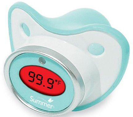Pacifier Thermometer.. Because I don't want to shove a thermometer in weird places on my poor baby
