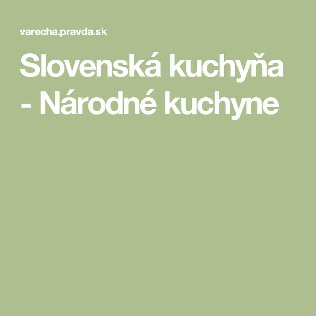 Slovenská kuchyňa - Národné kuchyne